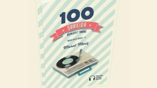 anında dinleyebileceğiniz 100 şarkıyla tarihimiz