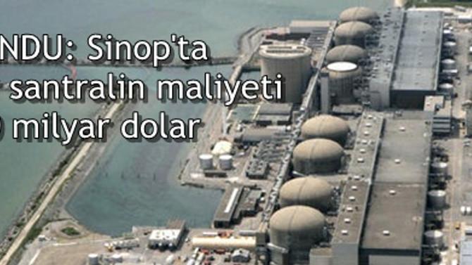 CANDU: Sinop'ta nükleer santralin maliyeti 20 milyar dolar