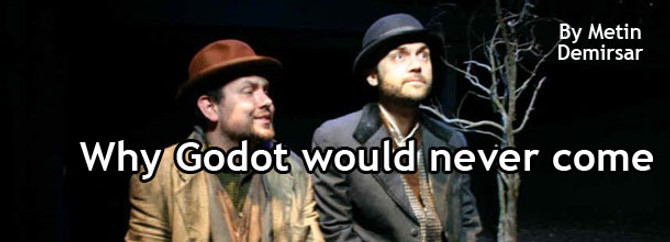 Why Godot would never come