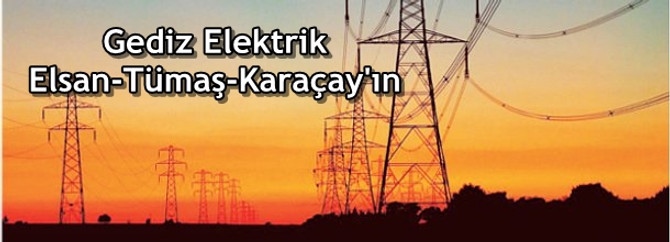 Gediz Elsan-Tümaş-Karaçay'ın oldu