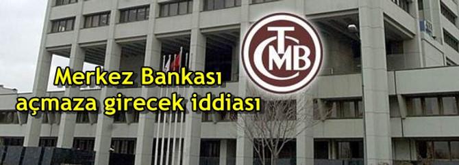 Merkez Bankası açmaza girecek