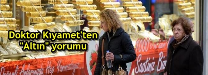 """Doktor Kıyamet'ten """"Altın"""" yorumu"""