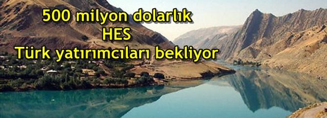 500 milyon dolarlık HES Türk yatırımcıları bekliyor