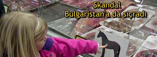 At eti skandalı Bulgaristan'a da sıçradı