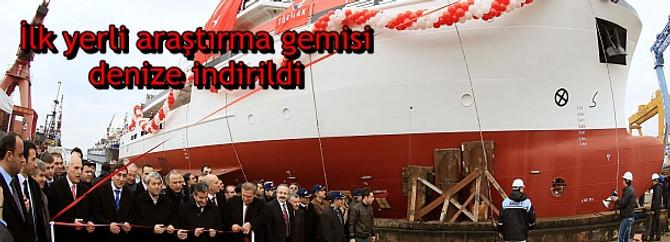 Türkiye'nin ilk yerli araştırma gemisi denize indirildi