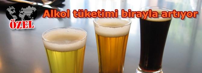 Alkol tüketimi birayla artıyor