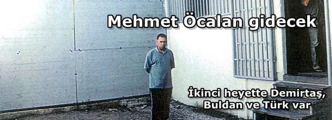Mehmet Öcalan, İmralı Adası'na gidecek