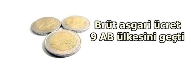 Brüt asgari ücret 9 AB üyesini geçti