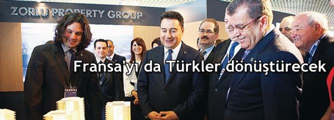 Fransa'yı da Türkler dönüştürecek
