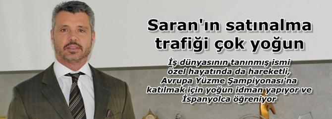 Saran'ın satınalma trafiği çok yoğun