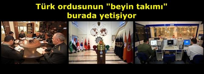 """Türk ordusunun """"beyin takımı"""" burada yetişiyor"""
