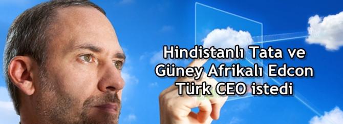 Hindistanlı Tata ve Güney Afrikalı Edcon Türk CEO istedi