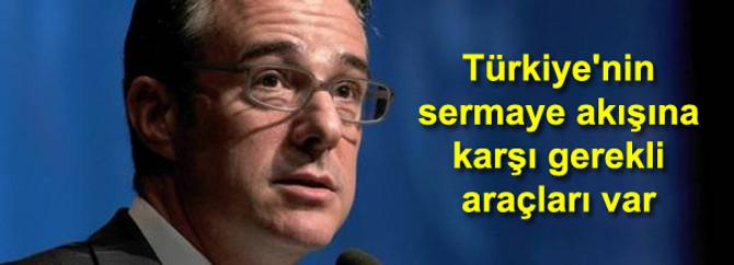 Türkiye'nin sermaye akışına karşı gerekli araçları var