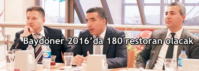 Baydöner 2016'da 180 restoran olacak