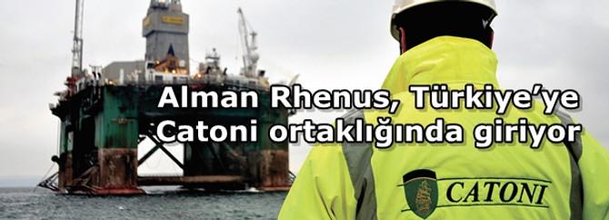 Alman Rhenus, Türkiye'ye Catoni ortaklığında giriyor