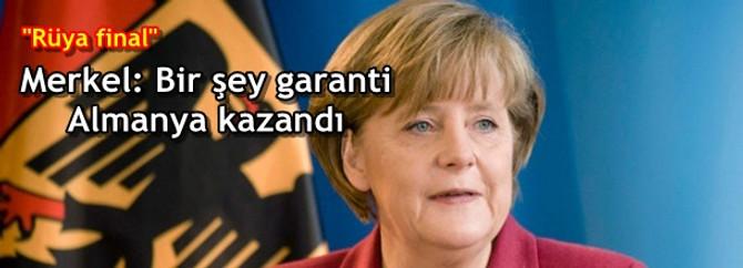 Merkel: Bir şey garanti, Almanya kazandı