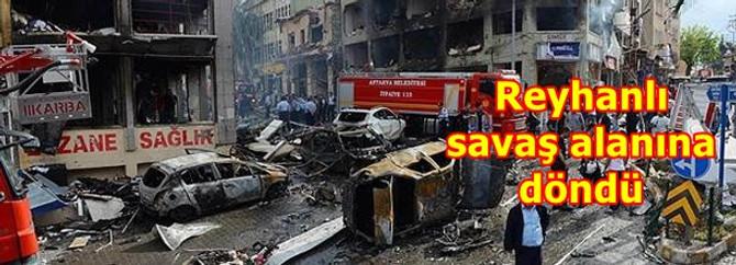 Reyhanlı'da bombalar ardı ardına patladı