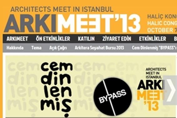 "ARKIMEET 2013'ün teması ""BYPASS"""