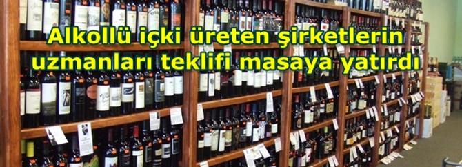 Alkollü içki üreten şirketlerin uzmanları teklifi masaya yatırdı