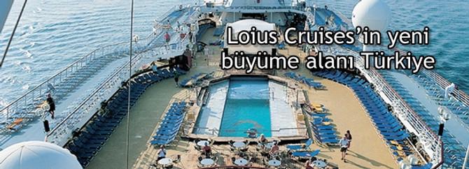Loius Cruises'in yeni büyüme alanı Türkiye