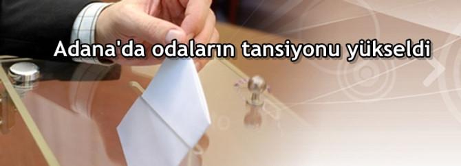 Adana'da odaların tansiyonu yükseldi