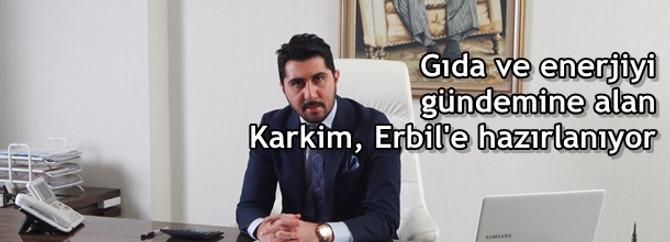 Karkim, Erbil'e hazırlanıyor
