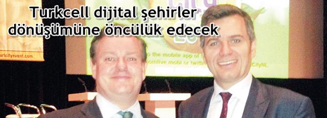 Turkcell dijital şehirler dönüşümüne öncülük edecek