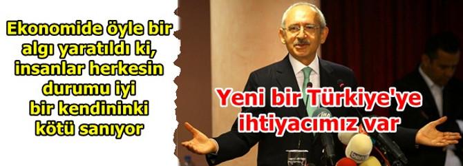 Yeni bir Türkiye'ye ihtiyacımız var