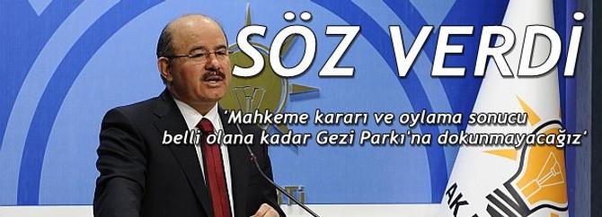 İki aşama bitene kadar Gezi Parkı'na dokunmayacağız