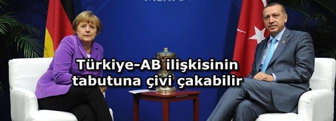 FT: Almanya Türkiye-AB ilişkisinin tabutuna çivi çakabilir