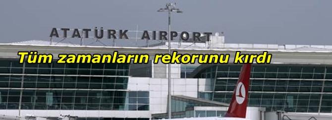 Atatürk Havalimanı rekora uçtu