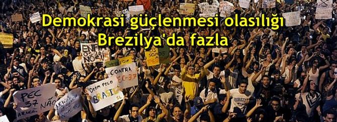 Demokrasi güçlenmesi olasılığı Brezilya'da fazla