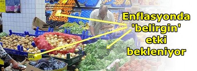 İşlenmemiş gıda fiyatları enflasyonu yükseltecek
