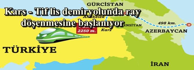 Kars - Tiflis demiryolunda ray döşenmesine başlanıyor