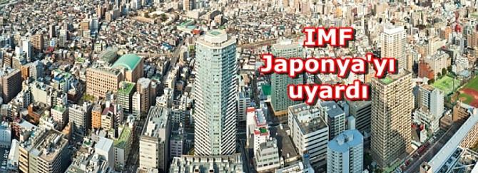 IMF Japonya'yı uyardı