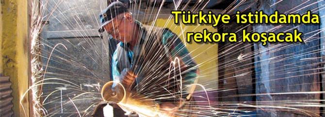 Türkiye istihdamda rekora koşacak