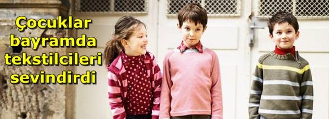 Çocuklar bayramda tekstilcileri sevindirdi