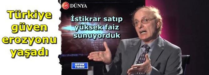 Tarhan: Türkiye güven erozyonu yaşadı