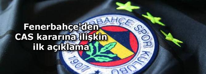 Fenerbahçe'den CAS kararına ilişkin ilk açıklama