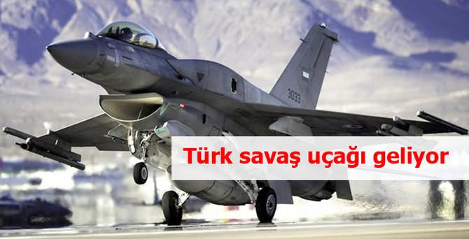 Türk savaş uçağı geliyor