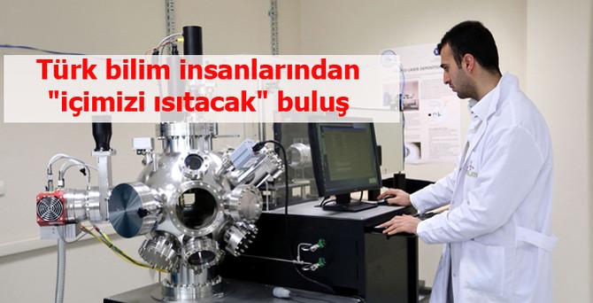 """Türk bilim insanlarından """"içimizi ısıtacak"""" buluş"""