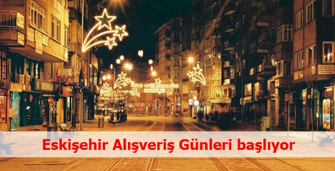 Eskişehir'de festival tadında Alışveriş Günleri başlıyor