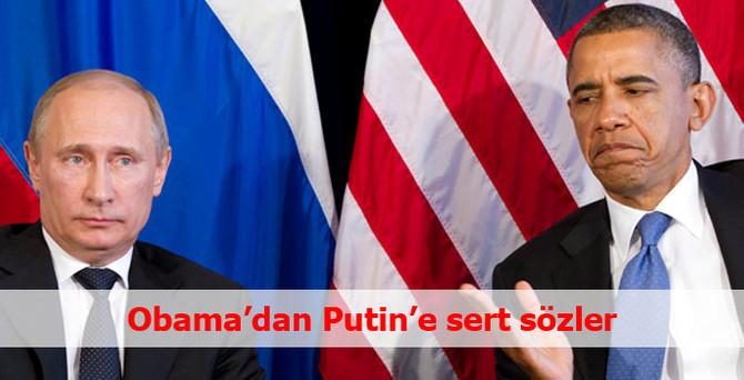 Obama'dan Putin'e sert sözler