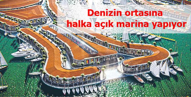 Denizin ortasında 570 milyon TL yatırımla halka açık marina yapıyor
