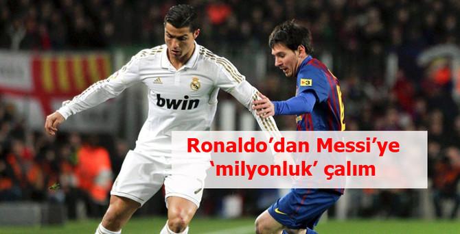 Ronaldo'dan Messi'ye 'milyonluk' çalım