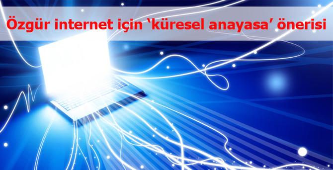 """Daha özgür bir internet için """"küresel anayasa"""" çağrısı"""