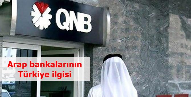 Arap bankalarının Türkiye ilgisi
