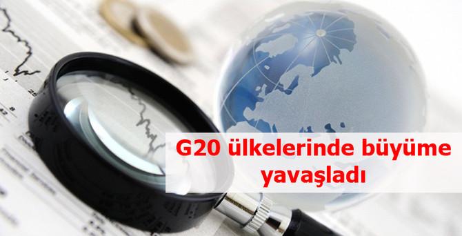 G20 ülkelerinde büyüme yavaşladı