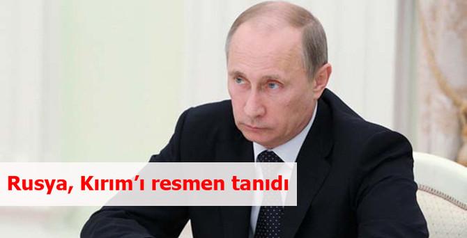 Rusya, Kırım'ı resmen tanıdı