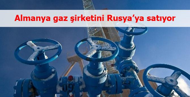 Almanya gaz şirketini Rusya'ya satıyor